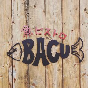 魚ビストロ BACU