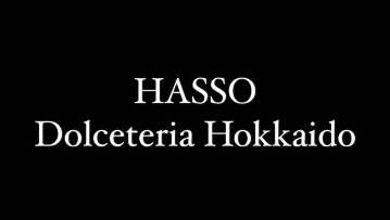 HASSO Dolceteria Hokkaido