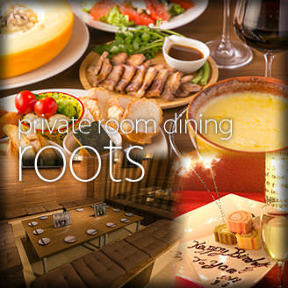 private room dining Roots 西新宿