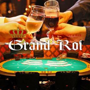 AmusementRestaurant&Bar GRAND ROI【グランロワ】